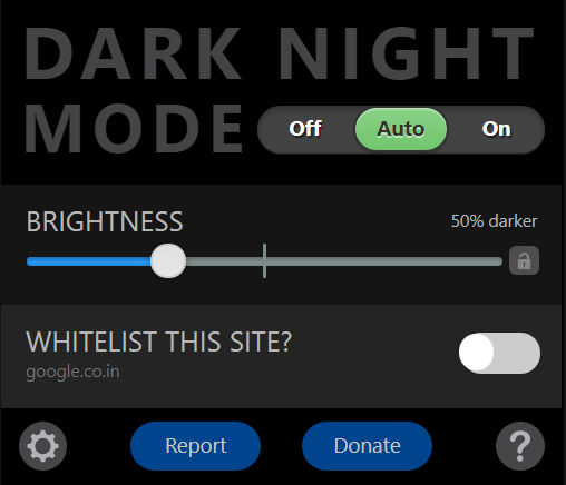 Dark Night Mode - A chrome extension which makes the entire Internet